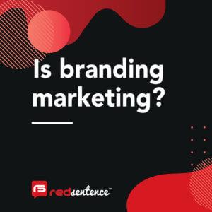 Is branding marketing